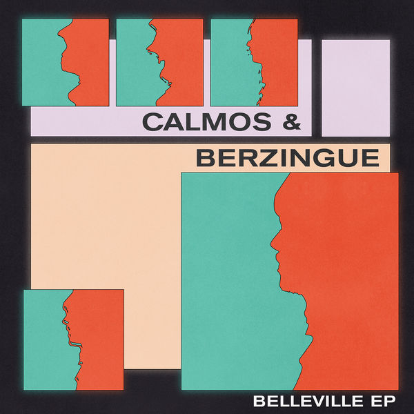 Calmos & Berzingue - Belleville