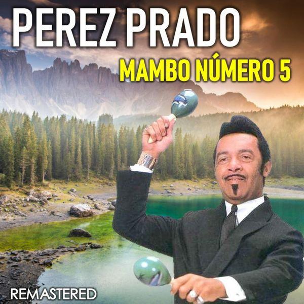 Perez Prado - Mabo número 5 (Remastered)