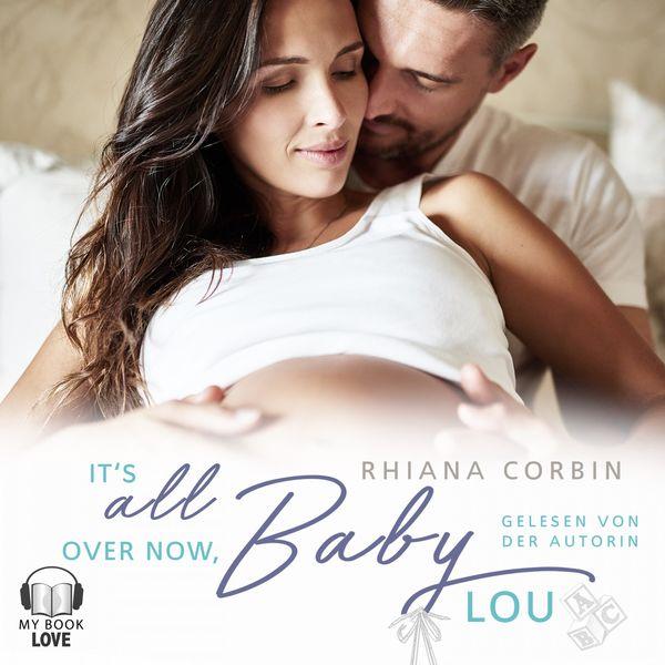 Rhiana Corbin - It's all over now, Baby Lou