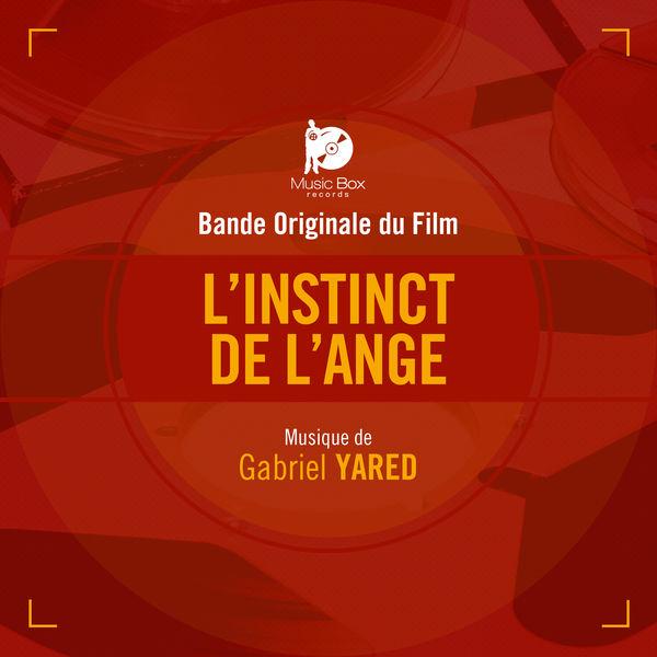Gabriel Yared L'Instinct de l'ange (Bande originale du film)