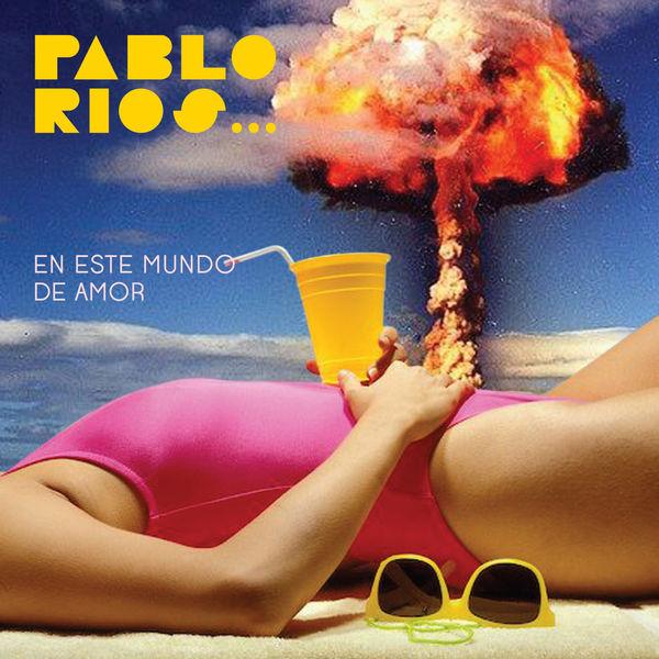 Pablo Rios - En Este Mundo de Amor