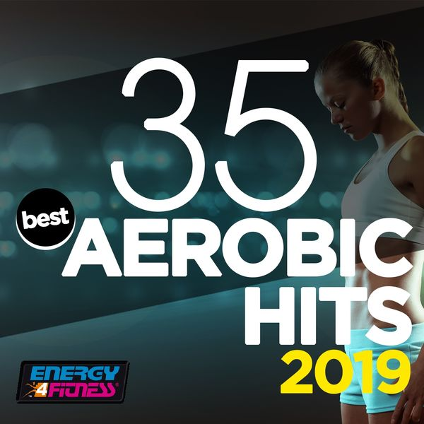 Various Artists - 35 Best Aerobic Hits 2019 (35 Tracks For Fitness & Workout - 135 Bpm)