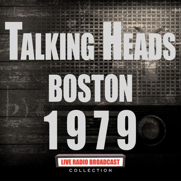 Talking Heads - Boston 1979