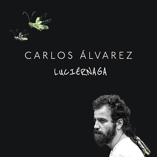 Carlos Alvarez - Luciérnaga