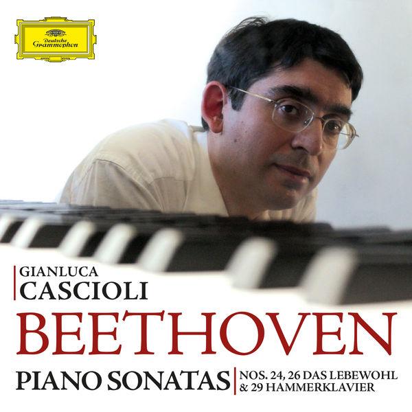 Gianluca Cascioli - Beethoven: Piano Sonatas Nos. 24, 26 & 29