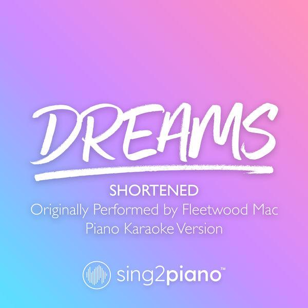 Sing2Piano - Dreams (Shortened) [Originally Performed by Fleetwood Mac]