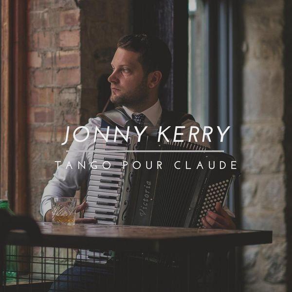 Jonny Kerry - Tango Pour Claude