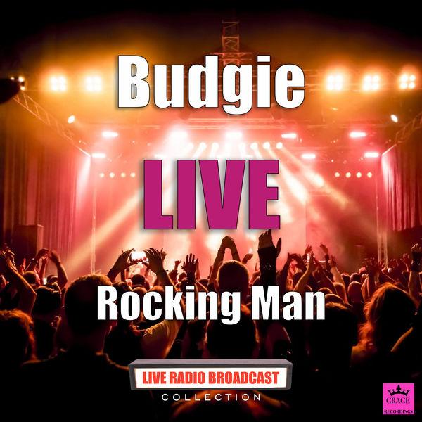Budgie - Rocking Man