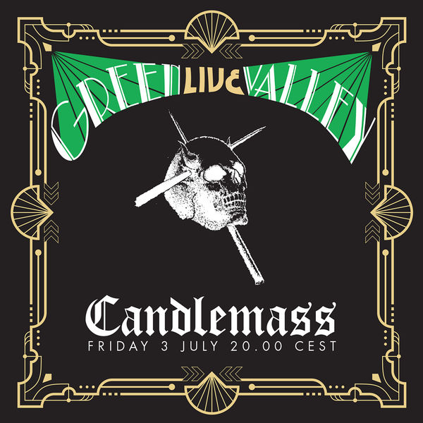 Candlemass - Green Valley (Live in Lockdown, July 3rd 2020)