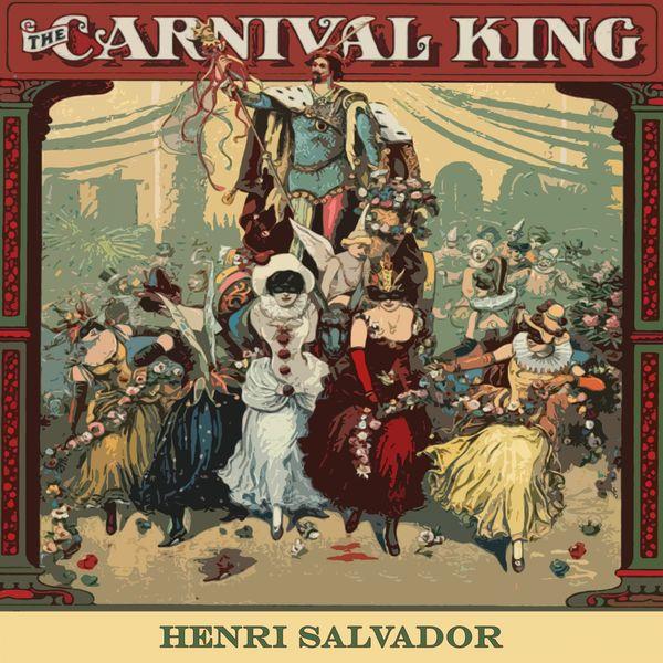 Henri Salvador - Carnival King