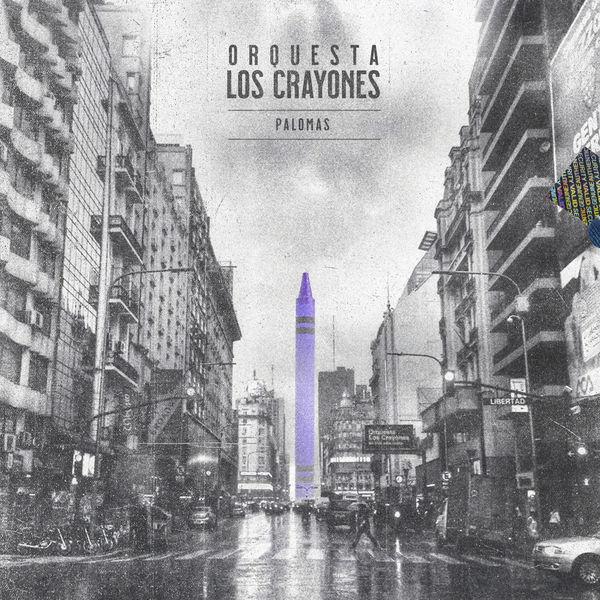 Orquesta Los Crayones - Palomas