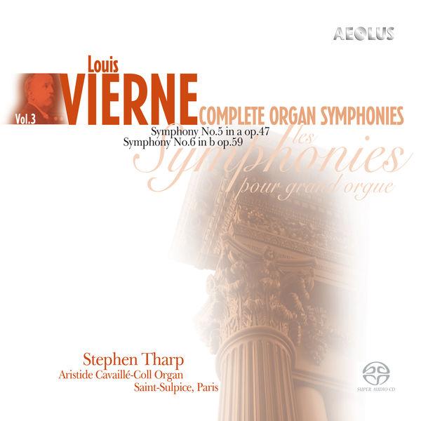 Stephen Tharp - Vierne: Complete Organ Symphonies Vol. 3