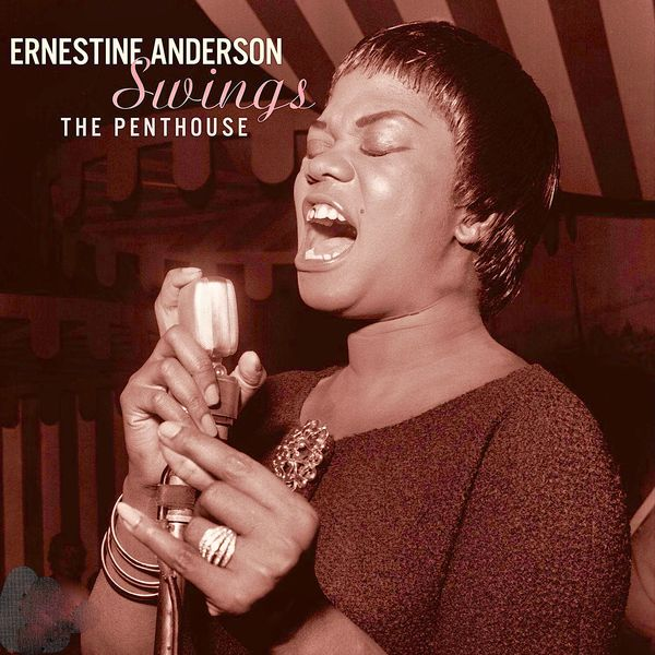Ernestine Anderson Swings The Penthouse (Remastered)