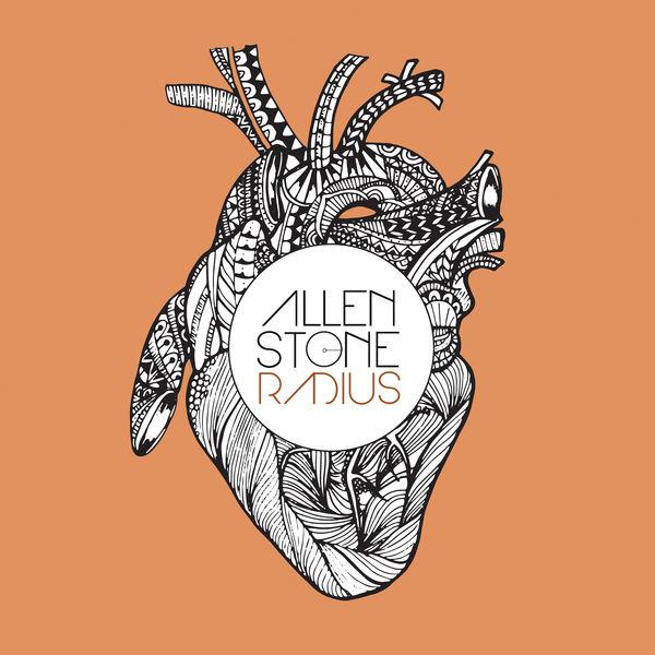 Allen Stone - Radius (Deluxe Edition)