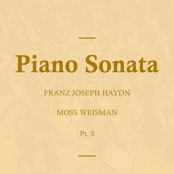 l'Orchestra Filarmonica di Moss Weisman - Haydn: Piano Sonata, Pt.3
