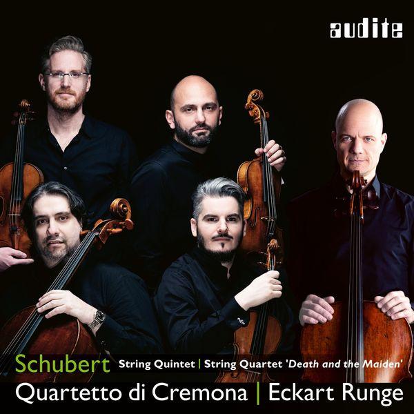 Quartetto di Cremona & Eckart Runge - Schubert: String Quintet, Quartet 'Death and the Maiden'