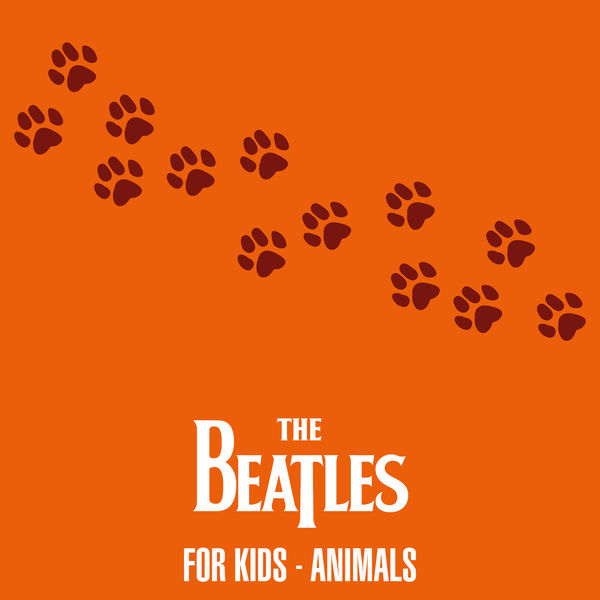 The Beatles - The Beatles For Kids - Animals
