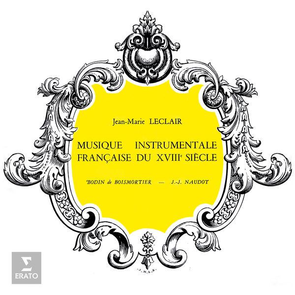 Jean-Francois Paillard - Musique instrumentale française du XVIIIe siècle