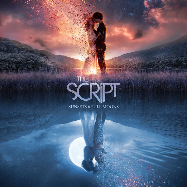 The Script - Sunsets & Full Moons
