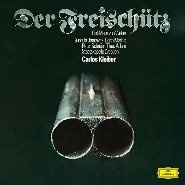 Carlos Kleiber - Weber: Der Freischütz, J. 277
