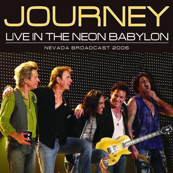 Journey - Live In The Neon Babylon