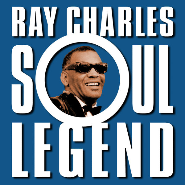 Ray Charles - Soul Legend