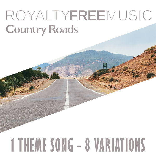 Royalty Free Music: Country Roads (1 Theme Song - 8