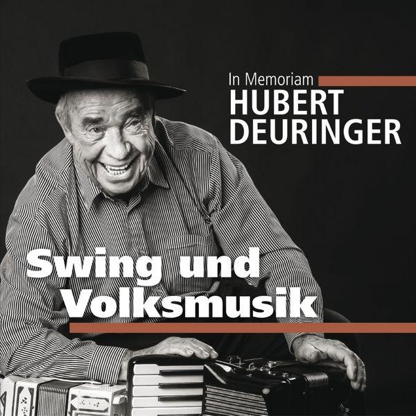 Hubert Deuringer - Hubert Deuringer (In Memoriam 2)