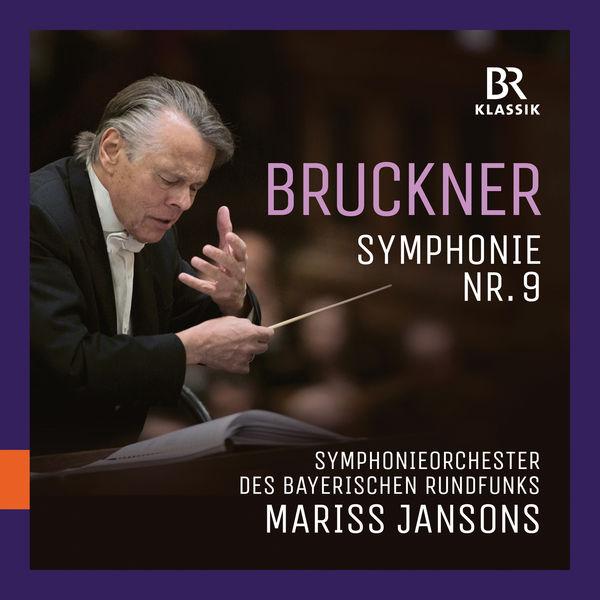 Symphonieorchester Des Bayerischen Rundfunks - Bruckner: Symphony No. 9 in D Minor, WAB 109 (Live)