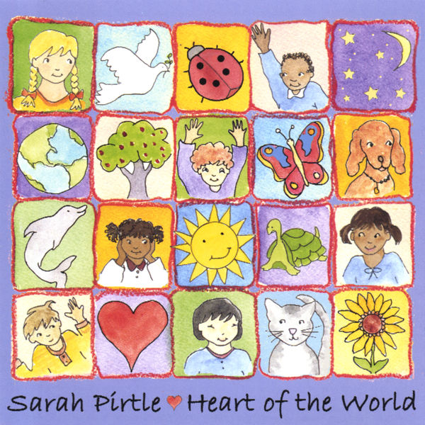 Sarah Pirtle - Heart of The World