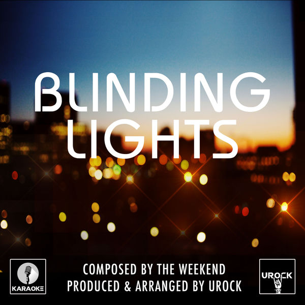 URock - Blinding Lights