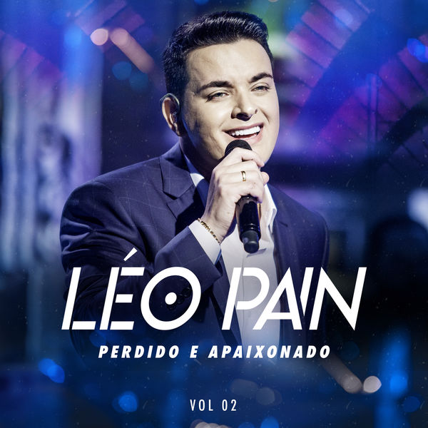 Léo Pain - Perdido E Apaixonado