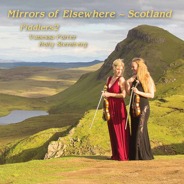 Fiddlers2 - Mirrors of Elsewhere: Scotland