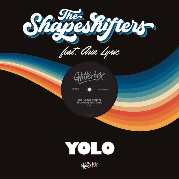 The Shapeshifters YOLO (feat. Aria Lyric)