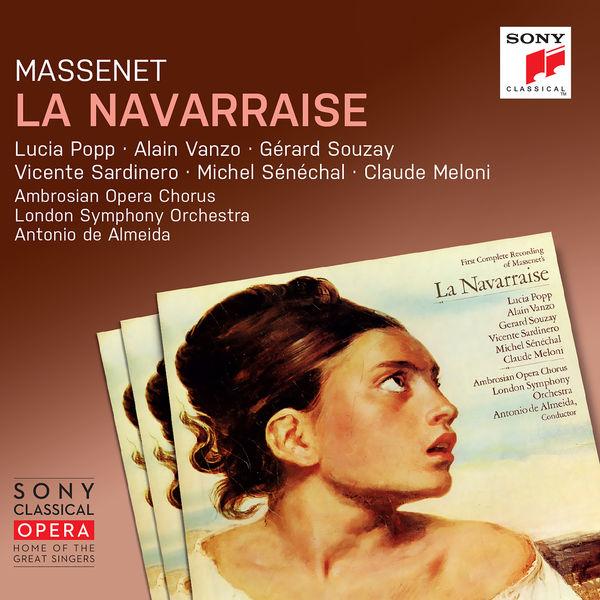 Antonio de Almeida - Massenet : La Navarraise (Remastered)