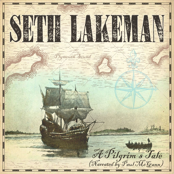 Seth Lakeman - A Pilgrim's Tale (Narrated by Paul McGann)