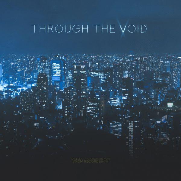 Anteser - Through the Void