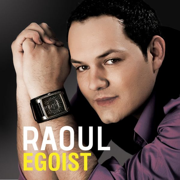 Egoist | Raoul to stream in hi-fi, or to download in True CD Quality
