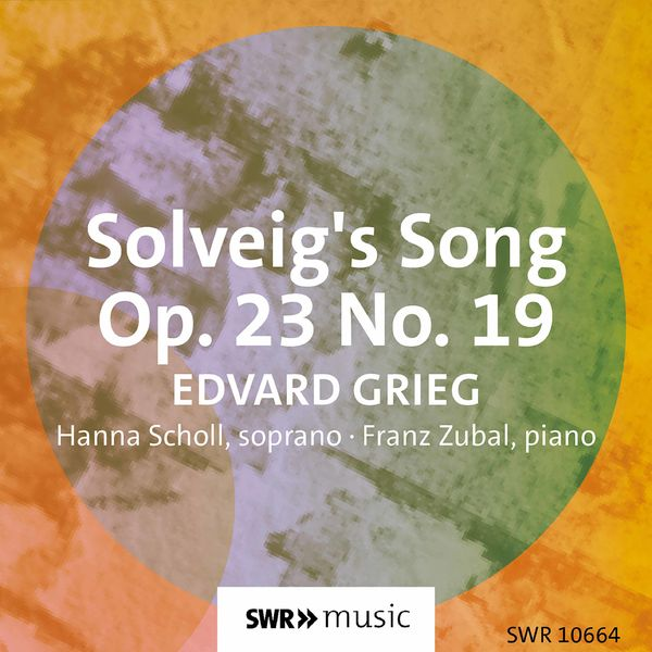 Hanna Scholl - Solveigs Sang, Op. 23 No. 19 (Arr. for Voice & Piano) [Sung in German]
