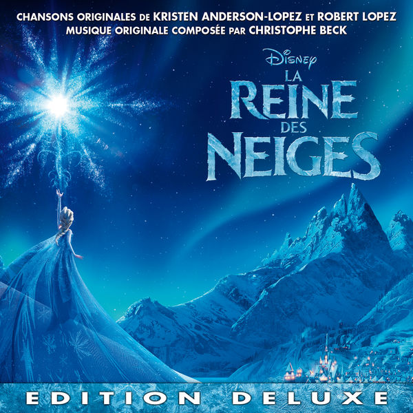 christophe beck la reine des neiges dition deluxe - Telecharger La Reine Des Neiges