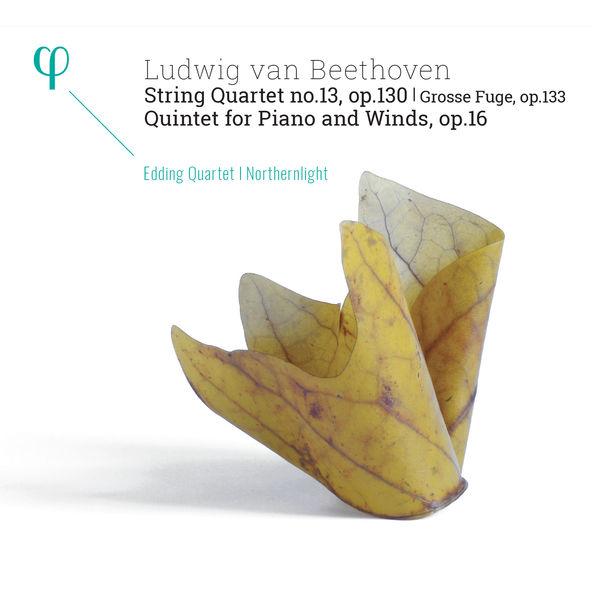 Edding Quartet - Beethoven: String Quartet No.13, Quintet for Piano & Winds