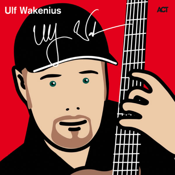 Ulf Wakenius - Ulf Wakenius Edition