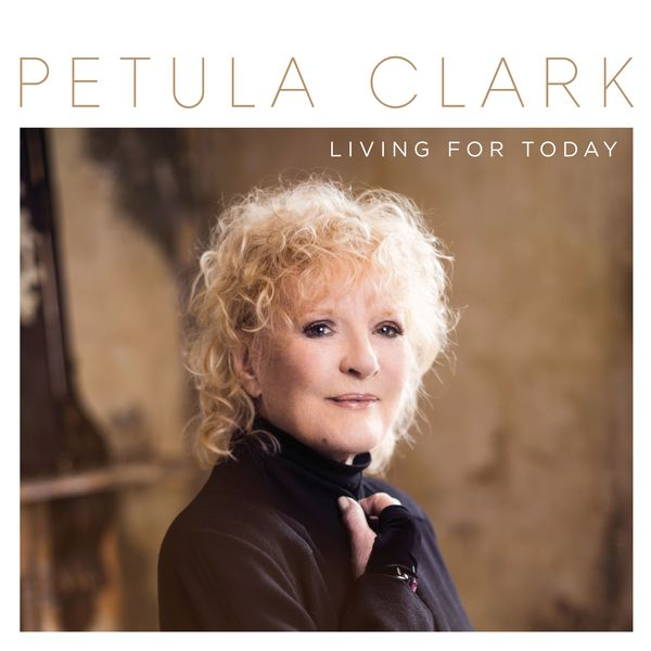 Petula Clark - Living for Today