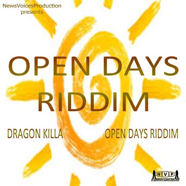 Dragon Killa Open Days Riddim