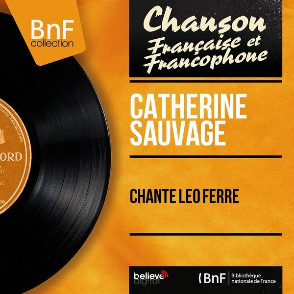 Catherine Sauvage - Chante Léo Ferré (feat. Franck Aussman et son orchestre) [Mono Version]