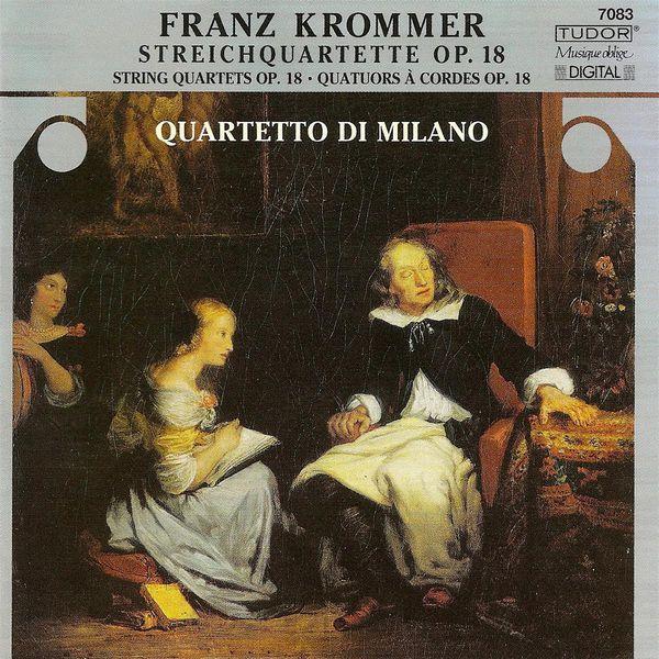 Quartetto di Milano - KROMMER, F.: String Quartets, Op. 18, Nos. 1-3 (Quartetto di Milano)