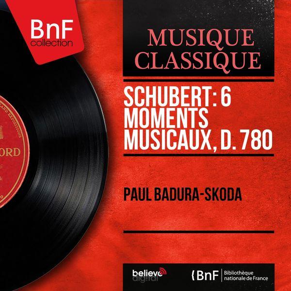 Paul Badura-Skoda - Schubert: 6 Moments musicaux, D. 780 (Mono Version)