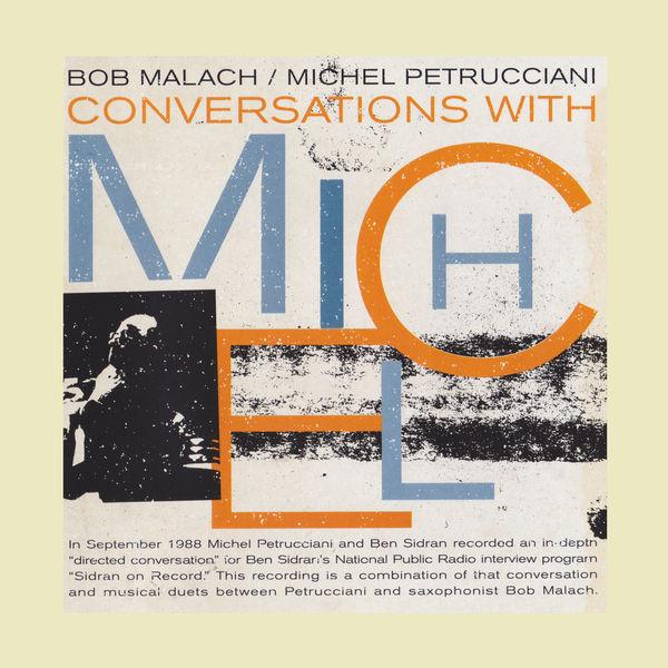 Bob Malach - Conversations with Michel
