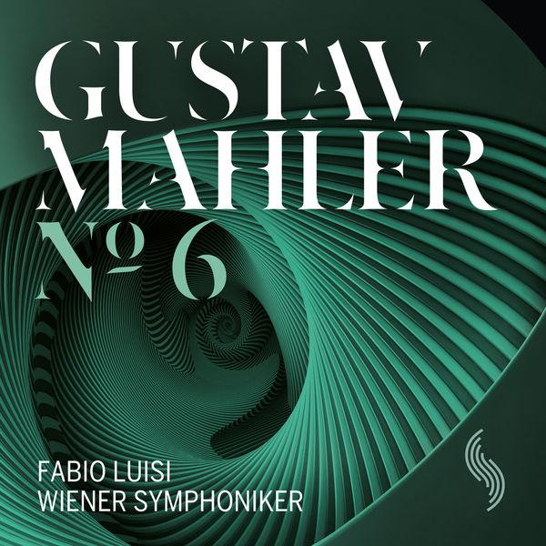 Wiener Symphoniker - Mahler: Symphony No. 6