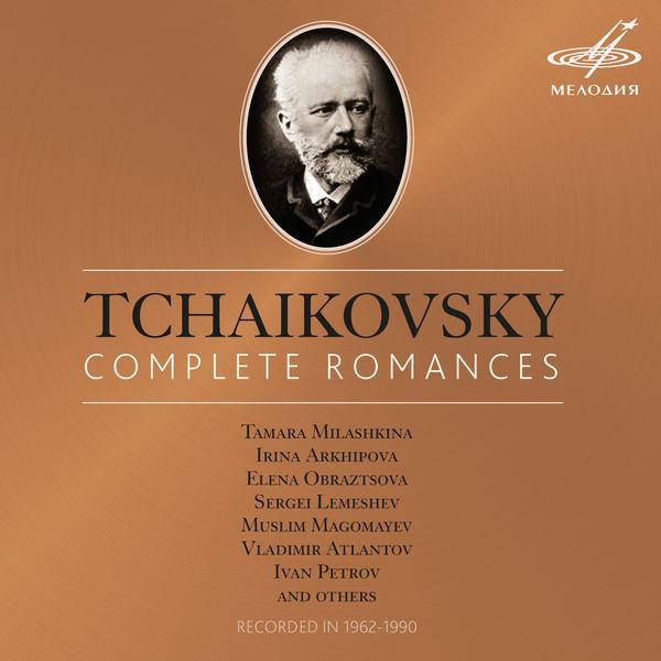 Peter Ilych Tchaikovsky - Tchaikovsky : Complete Romances